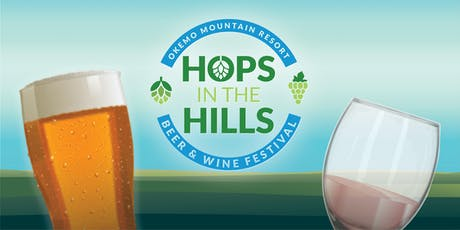 11th Annual Hops in the Hills Beer & Wine Festival tickets
