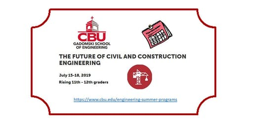 The Future of Civil and Construction Engineering Summer Camp