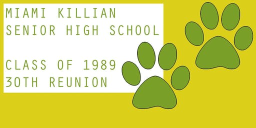 Miami Killian Class of '89 - 30 Year Reunion
