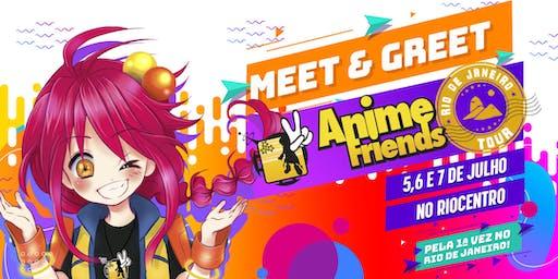 Meet & Greet - Anime Friends Tour: Rio de Janeiro