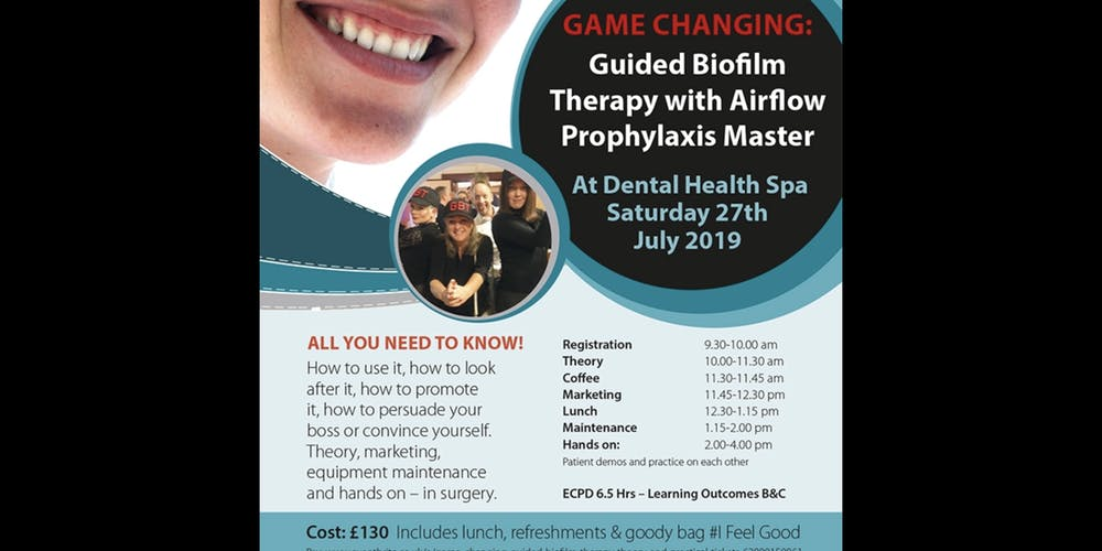 ef5e25e4e51 Game Changing- Guided Biofilm Therapy Theory and Practical Tickets, Sat 27  Jul 2019 at 09:30   Eventbrite