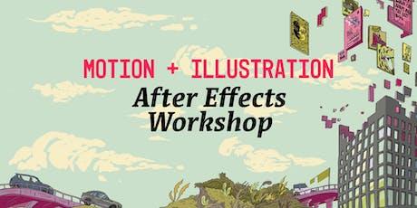 Motion + Illustration: After Effects Workshop tickets