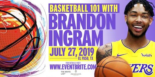 "The WhiteList Presents ""Basketball 101 With Brandon Ingram"""