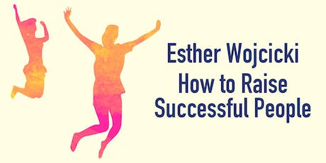 Esther Wojcicki: How to Raise Successful People tickets