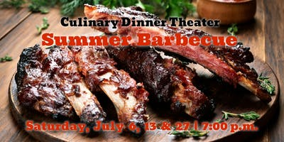 Summer Barbecue | Culinary Dinner Theater