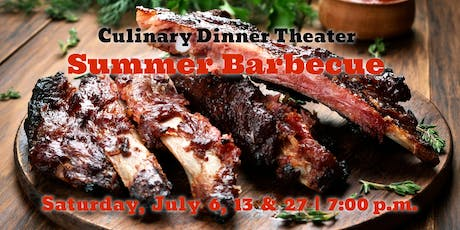 Summer Barbecue | Culinary Dinner Theater  tickets