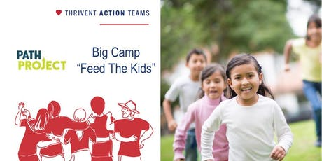 "Path Project, Big Camp ""Feed The Kids"" Service Opportunity tickets"