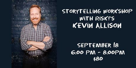 Storytelling Workshop with RISK!'s Kevin Allison tickets