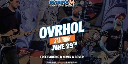 Ovrhol Band Premiers at Marina84