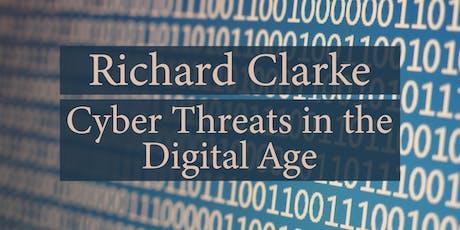 Richard Clarke: Cyber Threats in the Digital Age tickets