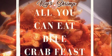 Kay's Shrimp All You Can Eat Blue Crab Feast tickets