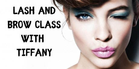 Certified Lash and Brow Class tickets