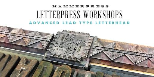 Advanced Lead Type Letterhead Workshop
