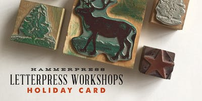 Letterpress Holiday Card Workshop (Morning Session)