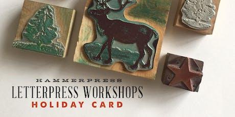 Letterpress Holiday Card Workshop (Morning Session) tickets