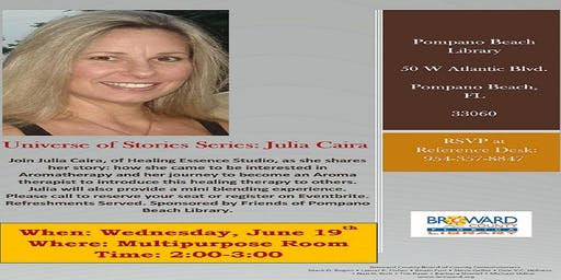 Universe of Stories! Meet Julia Caira - Aromatherapist - Healing Essence Studio!