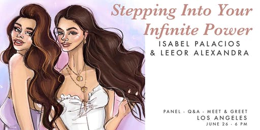 Stepping Into Your Infinite Power Workshop with Isabel & Leeor