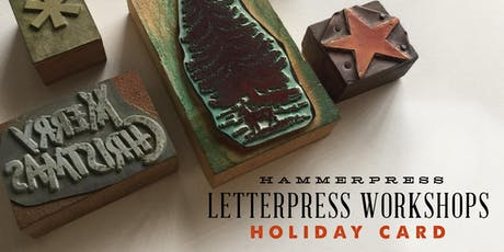 Letterpress Holiday Card Workshop (Afternoon Session) tickets