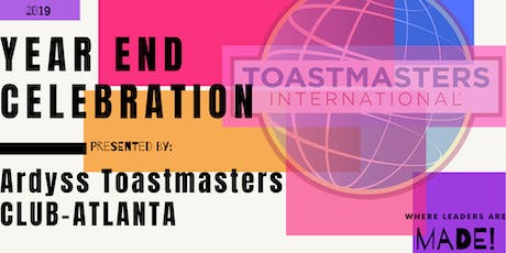 Ardyss Toastmasters Year End Celebration  tickets