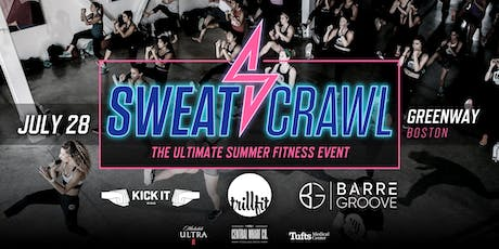 Sweat Crawl Summer Fit Fest - Greenway - July 28th tickets