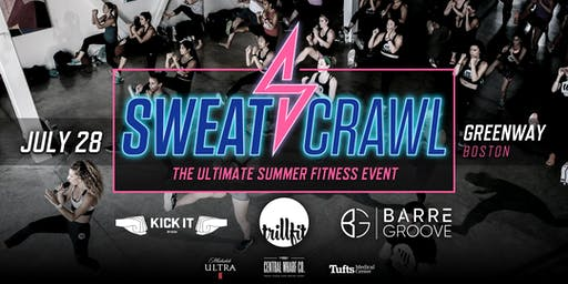 Sweat Crawl Summer Fit Fest - Greenway - July 28th