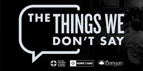 Things We Don't Say (Hosted by The Kedzie Center) tickets