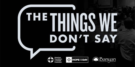 Things We Don't Say (Hosted by The Kedzie Center)
