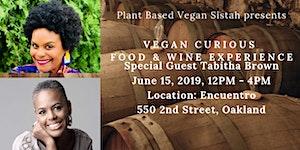 Vegan Curious Food & Wine Experience