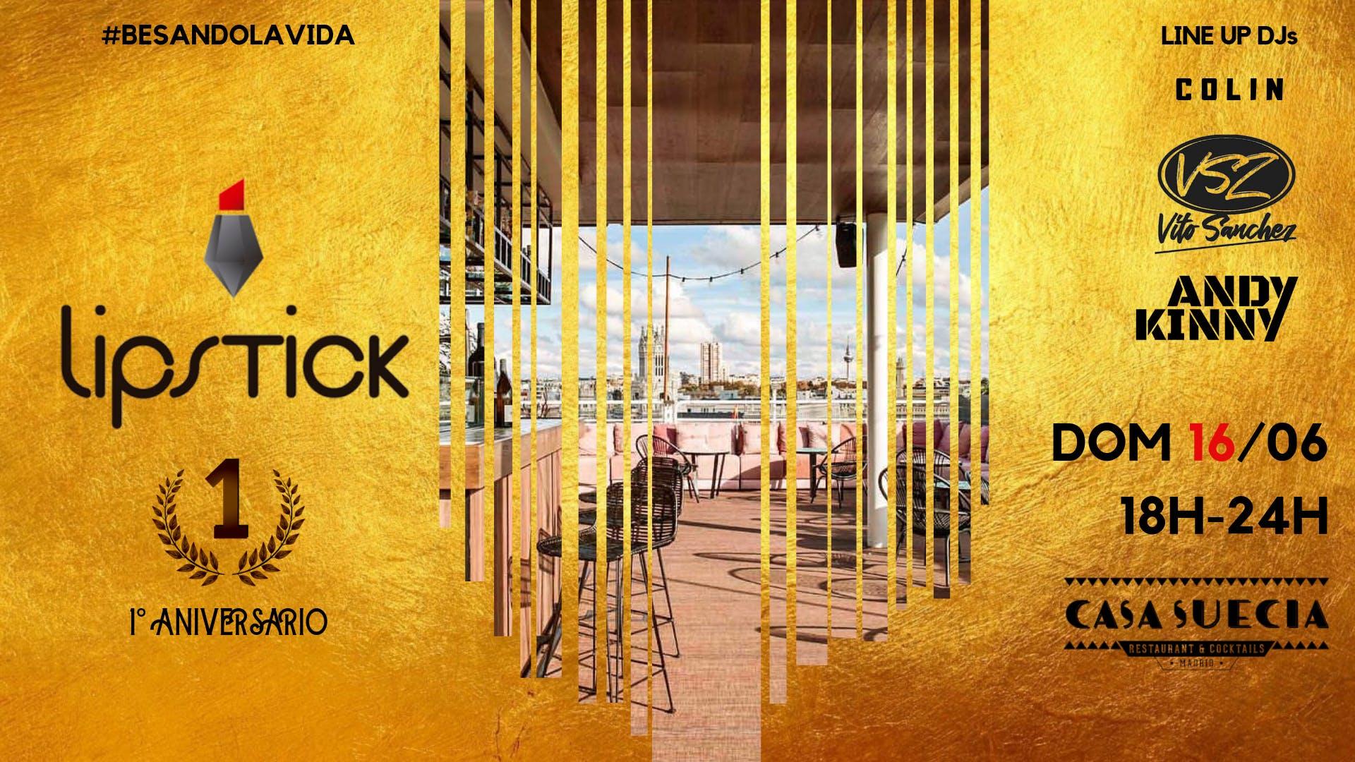 Lipstick 1º Aniversario Red&Gold @Terraza Hotel NH Casa Suecia Domingo 16 de Junio Start 18H