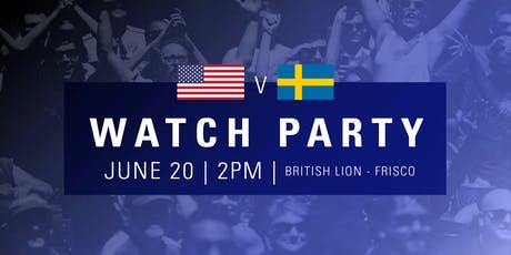 FREE FIFA Women's World Cup France 2019™ Watch Party  (USA vs Sweden) tickets