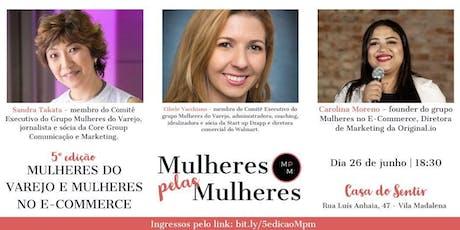 MULHERES PELAS MULHERES - Mulheres do Varejo e Mulheres no E-Commerce ingressos