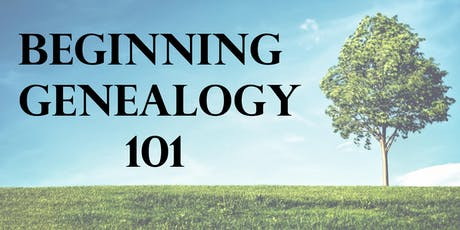 Beginning Genealogy 101 tickets