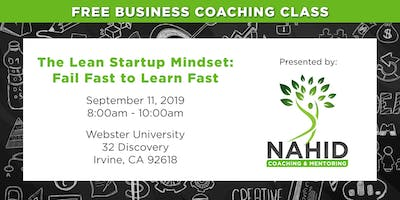 Free Coaching Class: The Lean Startup Mindset – Fail Fast to Learn Fast