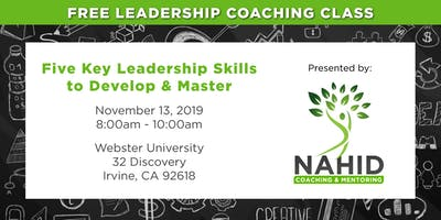 Free Coaching Class: Five Key Leadership Skills to Develop and Master