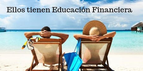 Taller Gratuito de Inteligencia Financiera (Sábados) tickets