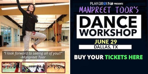 DANCE WORKSHOP w/ Manpreet Toor! (DALLAS, TX)