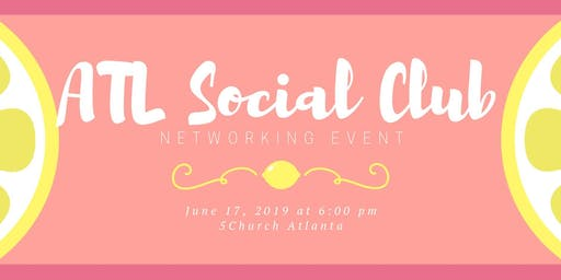 ATL Social Club Networking Event