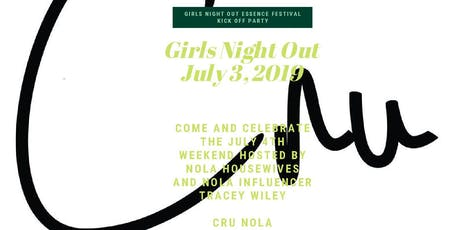 Girls Night Out + Essence Fest Kick Off Networking Event  tickets