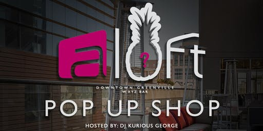 Aloft Pop Up Shop
