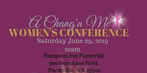 A Chang'N Me Women's Conference