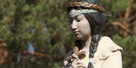 Feast Day Celebration of Saint Kateri Tekakwitha, Patroness of the Environment tickets