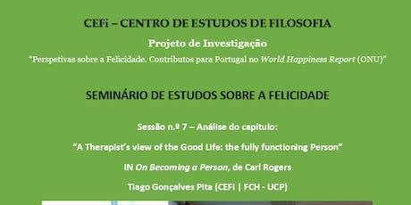Seminário de Estudos sobre a Felicidade - Sessão nº 7 bilhetes