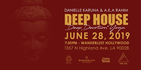 Deep House Deep Devotion Yoga - The Chakra Series tickets