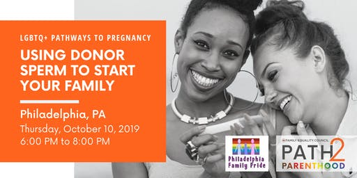 LGBTQ+ Paths to Pregnancy: Using Donor Sperm to Build Your Family - Philly