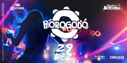 Reveillon Fernando de Noronha 2020 - 29/12 Borogodó