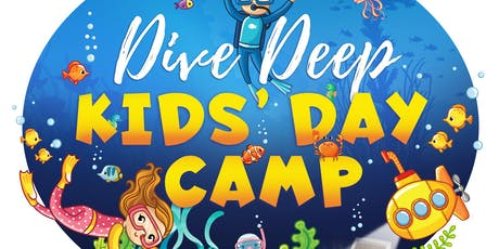 Dive Deep Kids' Day Camp tickets