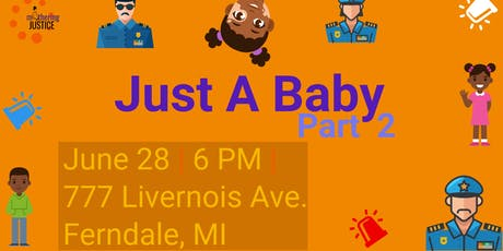 Just A Baby - Part2 tickets