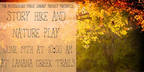 Story Hikes and Nature Play in July tickets