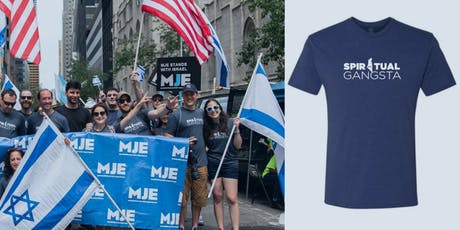 MJE Super Soft T-Shirt from Israel Day Parade 2019 | SPIRITUAL GANGSTA tickets