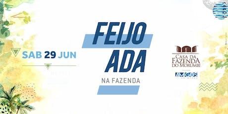 FEIJOADA NA FAZENDA / Amigos do Merça ingressos